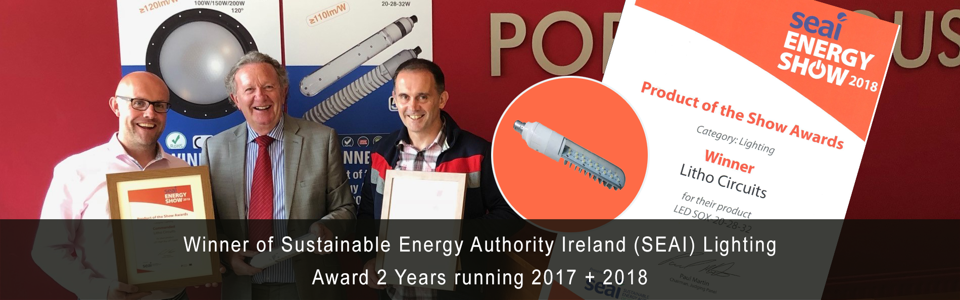Winner of Sustainable Energy Authority Ireland (SEAI) Lighting Award 2 Years running 2017 + 2018